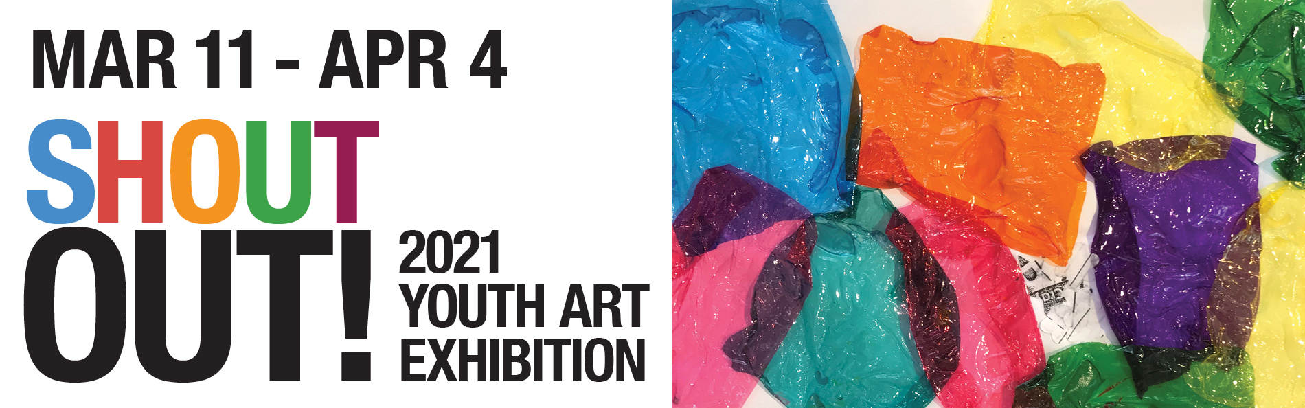 Shout Out! Youth Art Exhibition